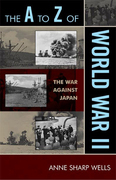 The A to Z of World War II: The War Against Japan