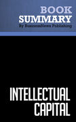 Summary: Intellectual Capital - Leif Edvinsson and Michael S. Malone