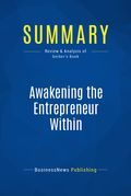Summary: Awakening the Entrepreneur Within - Michael Gerber