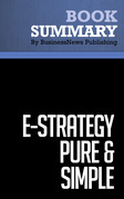 Summary: e-Strategy Pure & Simple - Michel Robert and Bernard Racine