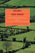 Ireland's Great Hunger: Relief, Representation, and Remembrance