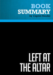Summary of Left at the Altar: How the Democrats Lost the Catholics and How the Catholics Can Save the Democrats - Michael Sean Winters