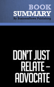 Summary: Dont Just Relate-Advocate - Glen Urban