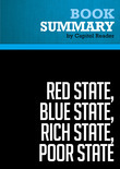 Summary of Red State, Blue State, Rich State, Poor State: Why Americans Vote the Way They Do - Andrew Gelman