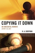 Copying It Down: An Anecdotal Memoir