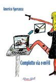 Complotto via email