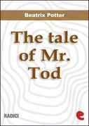 The Tale of Mr. Tod