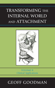 Transforming the Internal World and Attachment: Clinical Applications
