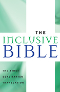 The Inclusive Bible: The First Egalitarian Translation