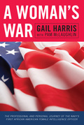 A Woman's War: The Professional and Personal Journey of the Navy's First African American Female Intelligence Officer