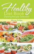 Healthy Diet Book: Dieting Recipe Selection