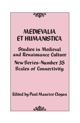 Medievalia et Humanistica, No. 35: Studies in Medieval and Renaissance Culture