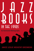 Jazz Books in the 1990s: An Annotated Bibliography
