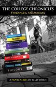 The College Chronicles: Freshman Milestones