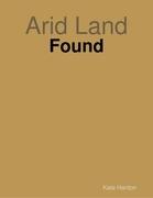 Arid Land: Found