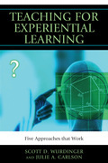 Teaching for Experiential Learning: Five Approaches That Work