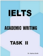 IELTS-Academic Writing: Task II