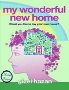 """My Wonderful New Home: """"Would You Like to Buy Your Own House?"""""""