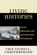 Living Histories: Native Americans and Southwestern Archaeology