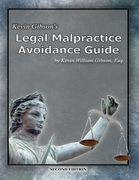 Kevin Gibson's Legal Malpractice Avoidance Guide