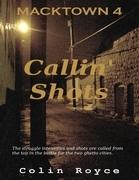 Macktown: Callin' Shots