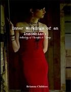 Inner Workings of an Insomniac