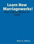 Learn How Marriageworks!