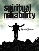 Spiritual Reliability - Learning to Become God's Employee