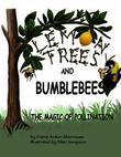 Lemon Trees and Bumblebees