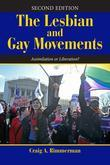 The Lesbian and Gay Movements: Assimilation or Liberation?