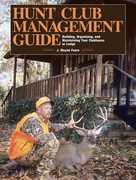 Hunt Club Management Guide