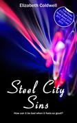 Steel City Sins: Book Three in the Steel City Nights Trilogy
