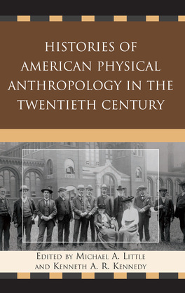 Histories of American Physical Anthropology in the Twentieth Century