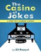 The Casino of Jokes: A Visit to a Gaming Casino