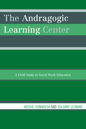 The Andragogic Learning Center: A Field Study in Social Work Education