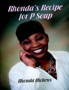 Rhonda's Recipe for P Soup