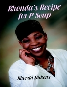 Rhonda's Recipe for P Soup
