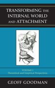Transforming the Internal World and Attachment: Theoretical and Empirical Perspectives