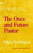 The Once and Future Pastor: The Changing Role of Religious Leaders