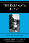 The Kalamata Diary: Greece, War, and Emigration