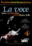 La voce. Jazz world pop rock blues folk