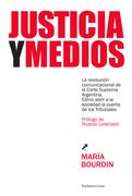 Justicia y medios