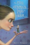 Evil Fairies Love Hair