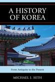 A History of Korea: From Antiquity to the Present