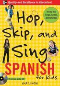 Hop, Skip, and Sing Spanish: An Interactive Audio Program for Kids
