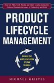 Product Lifecycle Management (eBook): Driving the Next Generation of Lean Thinking