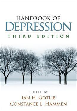 Handbook of Depression, Third Edition