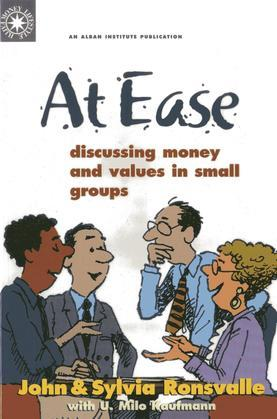 At Ease: Discussing Money & Values in Small Groups
