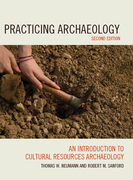 Practicing Archaeology: An Introduction to Cultural Resources Archaeology
