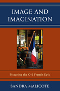 Image and Imagination: Picturing the Old French Epic